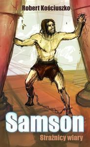 Samson. Strażnicy Wiary - 2832214728