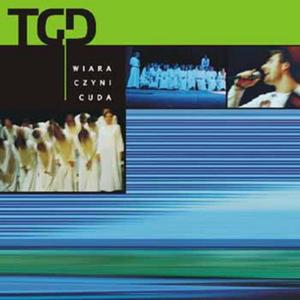 TGD Wiara czyni cuda CD - 2832214740