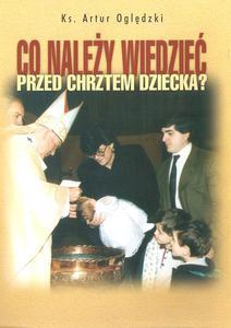 Co należy wiedzieć przed chrztem dziecka? - 2832214791