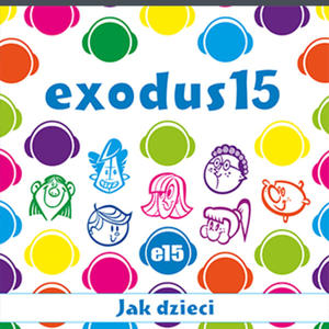Exodus 15 / Jak dzieci CD - 2832215342