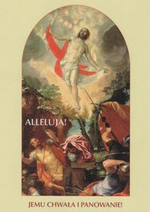 Alleluja! Jemu Chwała i Panowanie (jasna) Kartki Wielkanocne - 2846884053