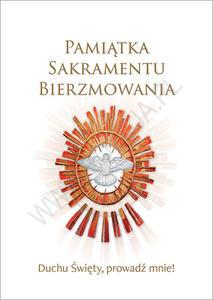 Pamiątka Sakramentu Bierzmowania. Duchu Święty, prowadź mnie! - 2848942114