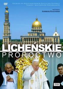 Licheńskie proroctwo DVD - 2832212254