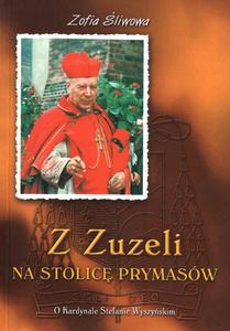 Z Zuzeli na Stolicę Prymasów - 2832212271