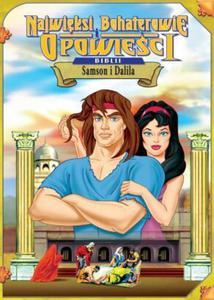 Najwięksi Bohaterowie i Opowieści Biblii - Samson i Dalila DVD - 2832212400