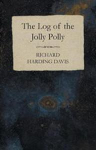 The Log Of The Jolly Polly - 2854886531