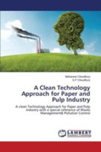 A Clean Technology Approach For Paper And Pulp Industry - 2857268306