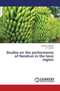 Studies On The Performance Of Nendran In The Terai Region - 2857258822