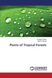 Plants Of Tropical Forests - 2857255668