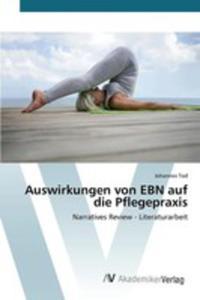 Auswirkungen Von Ebn Auf Die Pflegepraxis - 2857255093