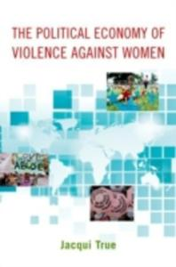 The Political Economy Of Violence Against Women - 2849492594