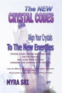 The New Crystal Codes - Align Your Crystals To The New Energies - 2853990318