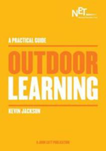 A Practical Guide: Outdoor Learning - 2840236126
