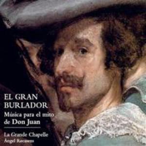 El Gran Burlador - Musica Para El Mito De Don Juan - 2839277620