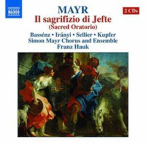 Mayr: Il Sagrifizio Di Jefte (Sacred Oratorio) - 2839322305