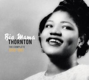 Precious & Rare - Big Mama Thornton: The Complete (1950 - 1961) - 2839299830