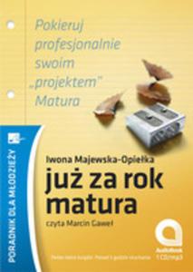 Już Za Rok Matura. Książka Audio Cd Mp3