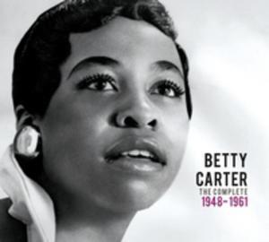 Precious & Rare - Betty Carter: The Complete (1948 - 1961) - 2839285978