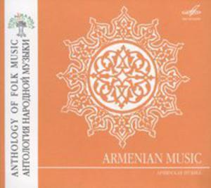 Anthology Of Folk Music: Armenian Music - 2839281329