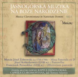 Jasnogórska Muzyka Dawna Na Boże Narodzenie Musica Claromontana Vol. 1