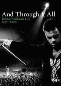 And Through It All - R.w. Live 1997 - 2006 - 2839219283