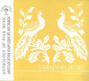 Anthology Of Folk Music: Ukraininan Music - 2839281334
