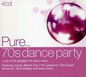 Pure. . . 70's Dance Party - 2839276811