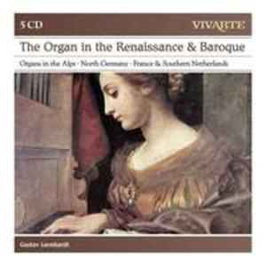 The Organ In Renaissance And Baroque / North German Organ Music / Historic Organs In Austria - 2845320179