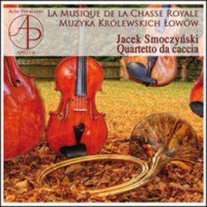 La Musique De La Chasse Royale - Muzyka Królewskich Łowów - 2839298754