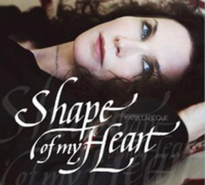 Shape Of My Heart - 2839329599