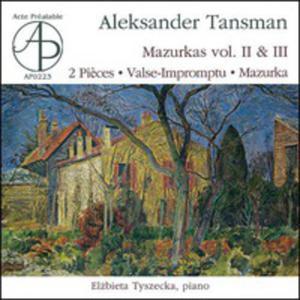 Aleksander Tansman: Mazurkas Vol. II & Iii; Deux Pieces Pour Piano; Valse-impromptu Pour Piano; Mazurka A Andres Segovia - 2839298759