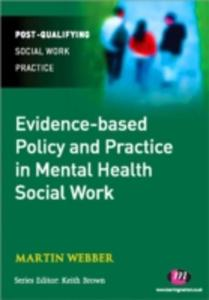Evidence - Based Policy And Practice In Mental Health Social Work - 2849906157