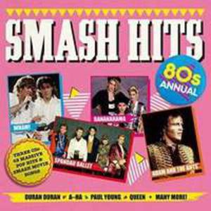 Smash Hits 80s Annual / Różni Wykonawcy (Uk) - 2846928465