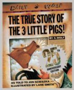 The True Story Of The Three Little Pigs - 2860130762