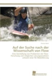 Auf Der Suche Nach Der Wissenschaft Von Flow - 2857242385