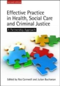 Effective Practice In Health, Social Care And Criminal Justice - 2843683326