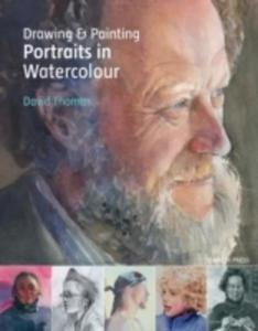 Drawing & Painting Portraits In Watercolour - 2849939937