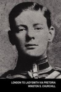 London To Ladysmith Via Pretoria (The Boer War) - 2852914283