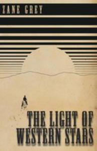 The Light Of Western Stars - 2853985195