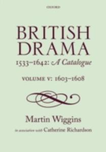 British Drama 1533 - 1642: A Catalogue - 2840022648