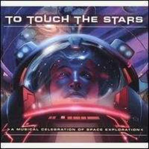 To Touch Stars Celebration Space Exploration / Var - 2839742484