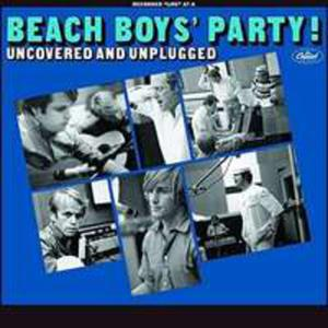 Beach Boys Party Uncovered & Unplugged - 2840306600