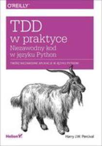 Tdd W Praktyce. Niezawodny Kod W J�zyku Python - 2840299113