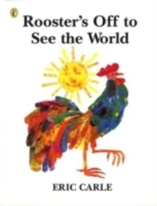 Rooster's Off To See The World - 2847436178