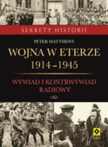 Wojna W Eterze 1914-1945. Wyw.i Kontrwyw. Radiowy - 2840304779