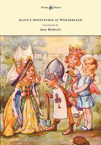 Alice's Adventures In Wonderland - Illustrated By Ada Bowley - 2855786489