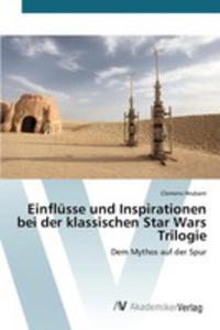 Einflüsse Und Inspirationen Bei Der Klassischen Star Wars Trilogie - 2853022524