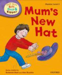 Oxford Reading Tree Read With Biff, Chip And Kipper: First Stories: Level 2: Mum's New Hat - 2839977370