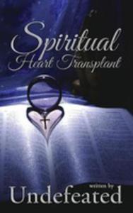Spiritual Heart Transplant - 2853978955