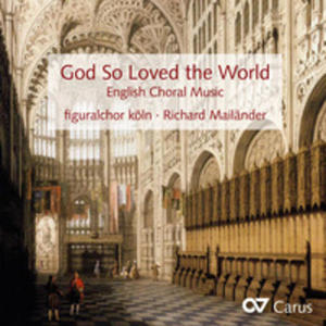 Blow / Byrd / Parsons: God So Loved The World - English Choral Music - 2840388024
